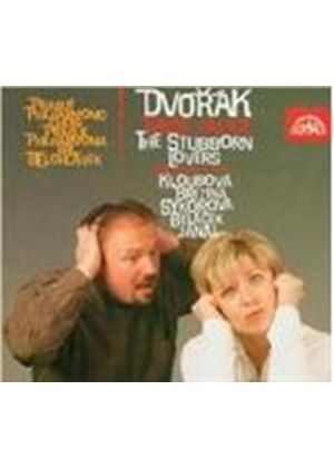Dvorák: (The) Stubborn Lovers