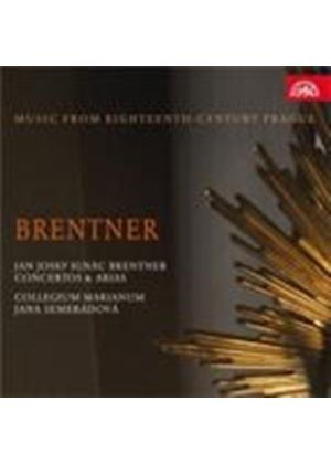Brentner: Concertos and Arias (Music CD)