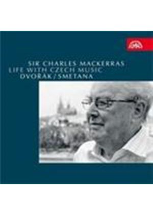 Sir Charles Mackerras - Life with Czech Music: Dvorák; Smetana (Music CD)