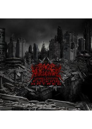 Rage Nucleaire - Unrelenting Fucking Hatred (Music CD)