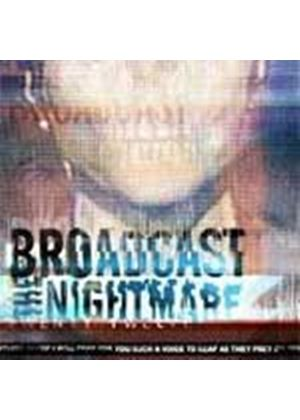 Broadcast The Nightmare - Twenty Twelve (Music CD)