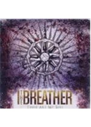I The Breather - These Are My Sins (Music CD)