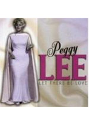 Peggy Lee - LET THERE BE LOVE