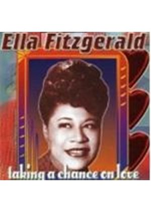 Ella Fitzgerald - Taking A Chance On Love