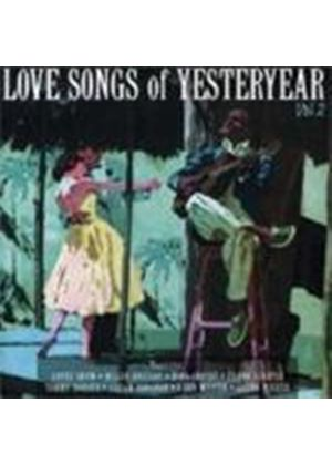 Various Artists - Love Songs Of Yesteryear Vol.2