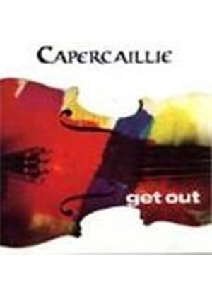 Capercaillie - Get Out