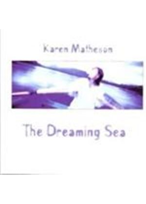 Karen Matheson - The Dreaming Sea (Music CD)