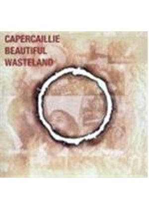 Capercaillie - Beautiful Wasteland (Music CD)