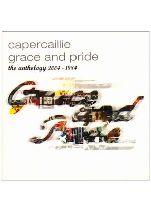 Capercaillie - Grace And Pride - The Anthology 1984 - 2004 (Music CD)