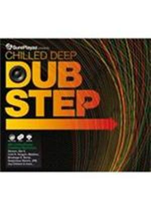 Various Artists - Chilled Deep Dubstep (Music CD)