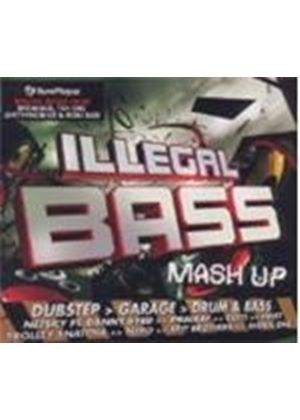 Various Artists - Illegal Bass Mash Up (Music CD)