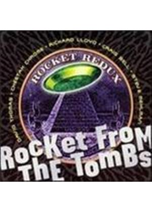 Rocket From The Tombs - Rocket Redux (Music CD)
