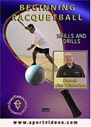 Beginning Racquetball - Skills And Drills