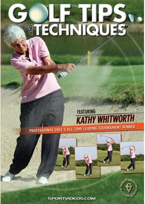 Golf Tips and Techniques with Kathy Whitworth