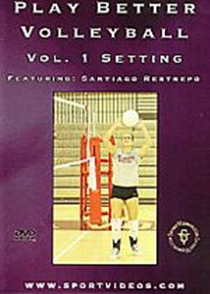 Play Better Volleyball Volume 1