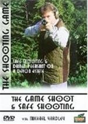The Game Shoot and Safe Shooting
