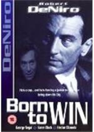 BORN TO WIN (ROBERT DE NIRO)  (DVD)