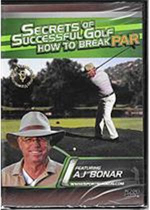 Secrets Of Successful Golf - How To Break Par