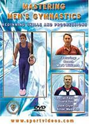 Mastering Mens Gymnastics: Beginning Skills And Progressions