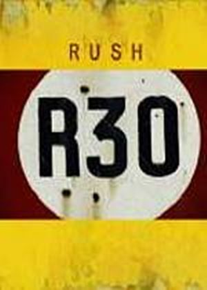 Rush - R30 - 30th Anniversary World Tour (Two Discs)