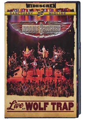Doobie Brothers - Live From Wolf Trap