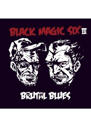 Black Magic Six - III (Brutal Blues) (Music CD)