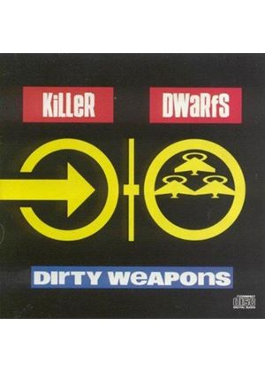 Killer Dwarfs - Dirty Weapons (Music CD)