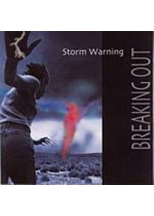 Storm Warning - Breaking Out (Music CD)