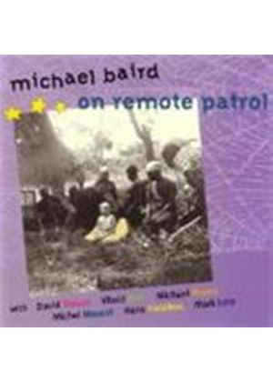 Michael Baird - On Remote Patrol (Music CD)