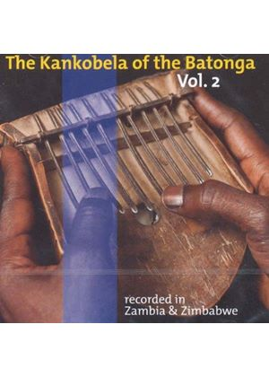 Various Artists - The Kankobela Of The Batonga, Vol. 2 (Music CD)