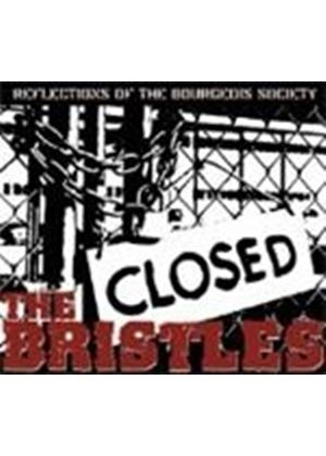 Bristles - Reflections Of The Burgeois Society (Music CD)