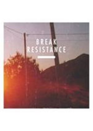 Break - Resistance (Music CD)