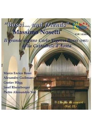 Orgue de Concert, Vol. 11: Bossi... and friends (Music CD)