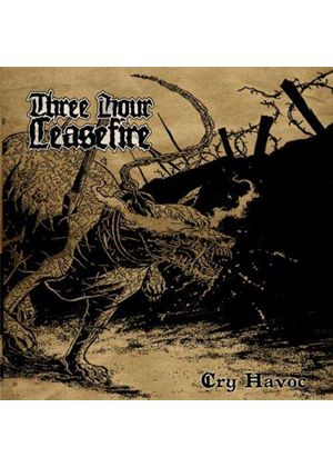 Three Hour Ceasefire - Cry Havoc (Music CD)