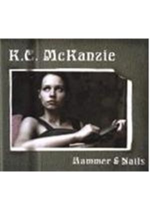 K.C. Mckanzie - Hammer And Nails (Music CD)