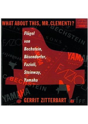 VARIOUS COMPOSERS - What About This, Mr. Clementi (Zitterbart)