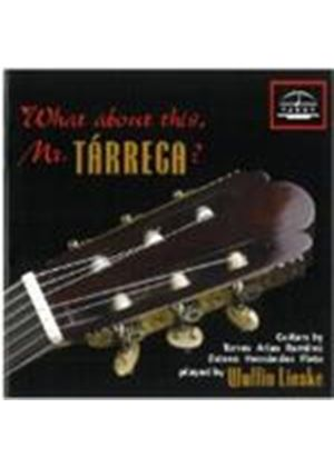 VARIOUS COMPOSERS - What About This, Mr. Tarrega (Lieske)