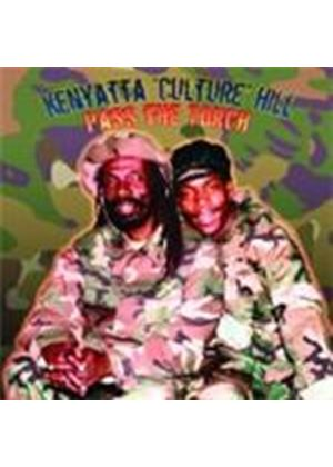 Kenyatta Culture Hill - Pass The Torch