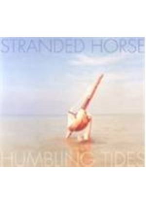 Stranded Horse - Humbling Tides (Music CD)
