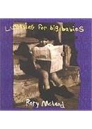 Rory Mcleod - Lullabies For Big Babies