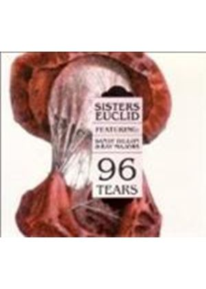 Sisters Euclid & Sandy Dillon/Ray Majors - 96 Tears (Music CD)