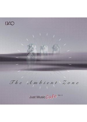 Various Artists - Just Music Café Volume 4 (The Ambient Zone) (Music CD)