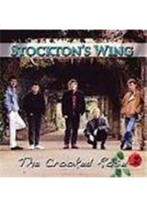 Stockton's Wing - Crooked Rose, The