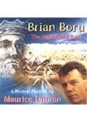Maurice Lennon - Brian Boru - High King Of Tara