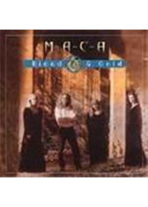 Maca - Blood And Gold