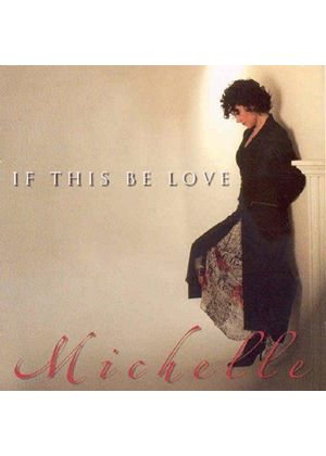 Michelle Lally - If This Be Love