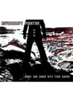 Hovercraft Pirates - When Our Wake Hits Your Shore (Music CD)