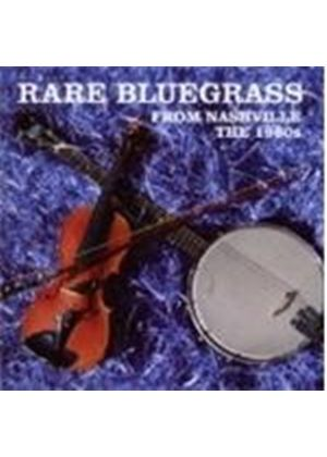 Various Artists - Rare Bluegrass From Nashville (Music CD)