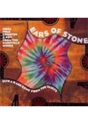 Various Artists - Ears Of Stone (Ultra Rare Gems From The Vault) (Music CD)