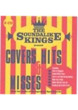 Various Artists - Soundalike Kings Present Covers, Hits And Misses, The (Music CD)
